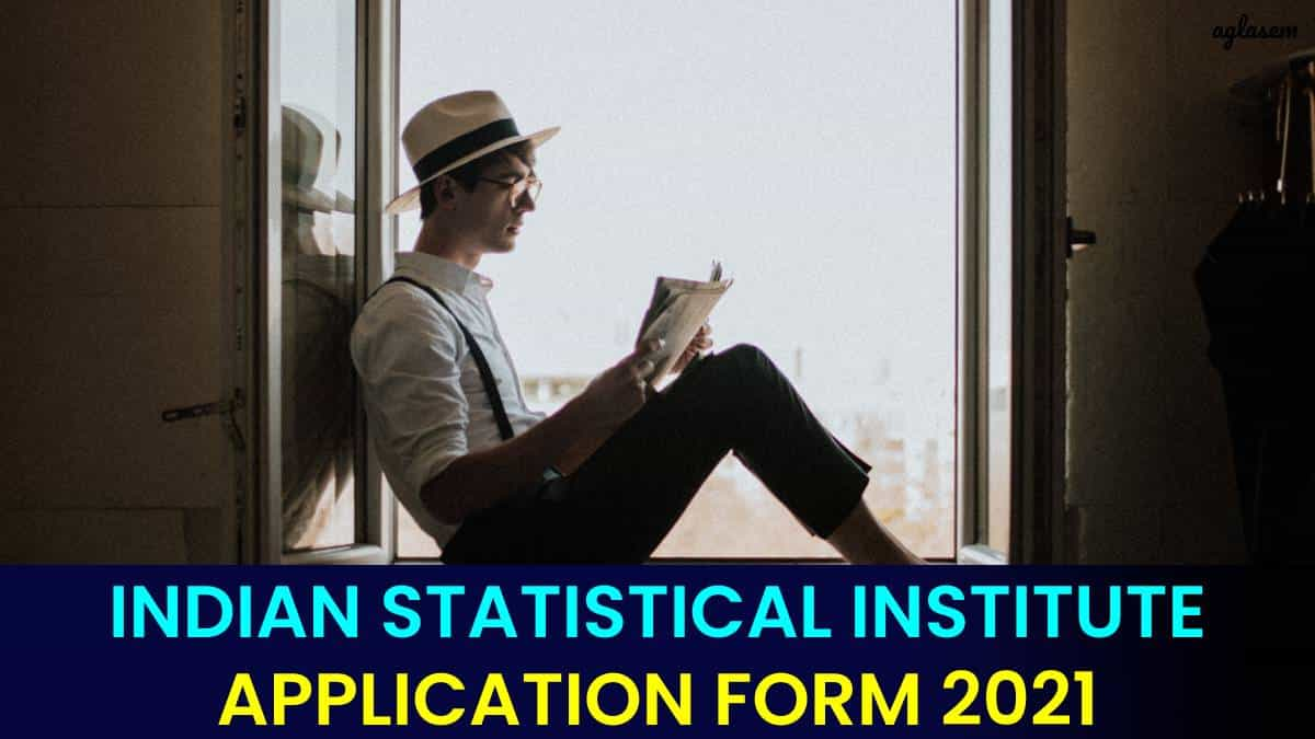 Indian Statistical Institute 2021 Application Form