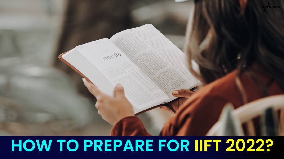 How to Prepare for IIFT 2022?